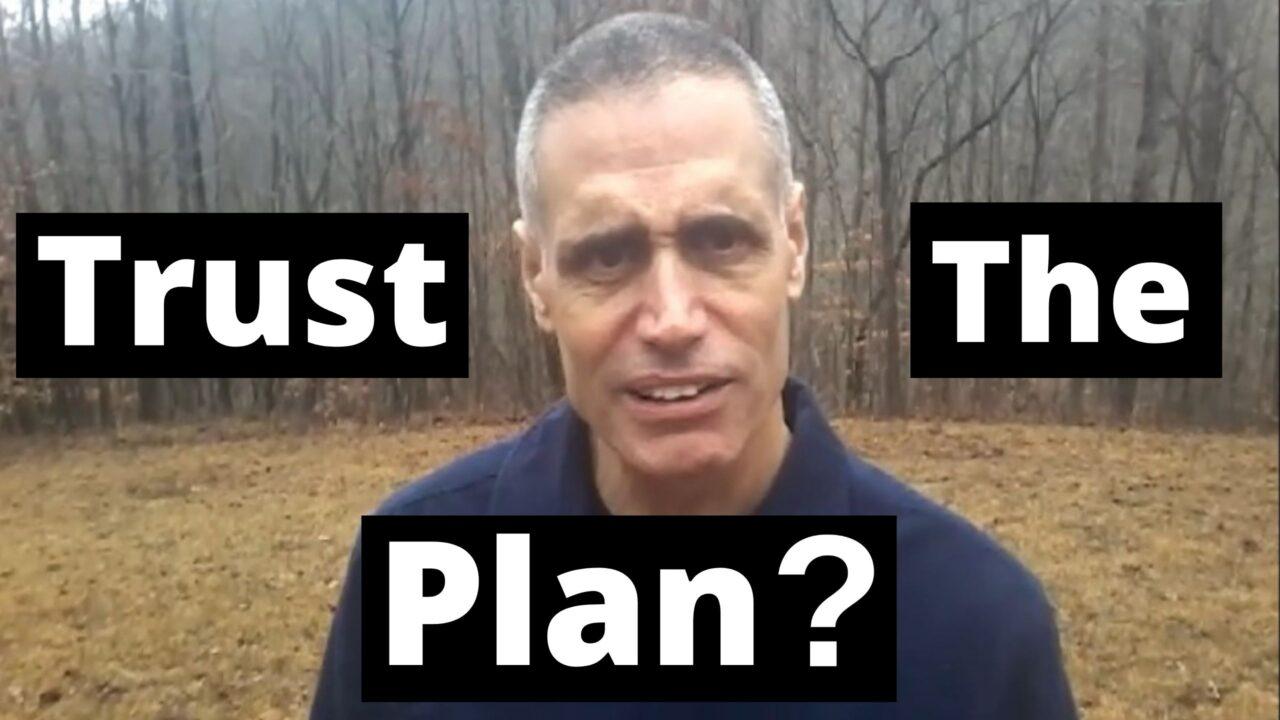Trust the Plan?