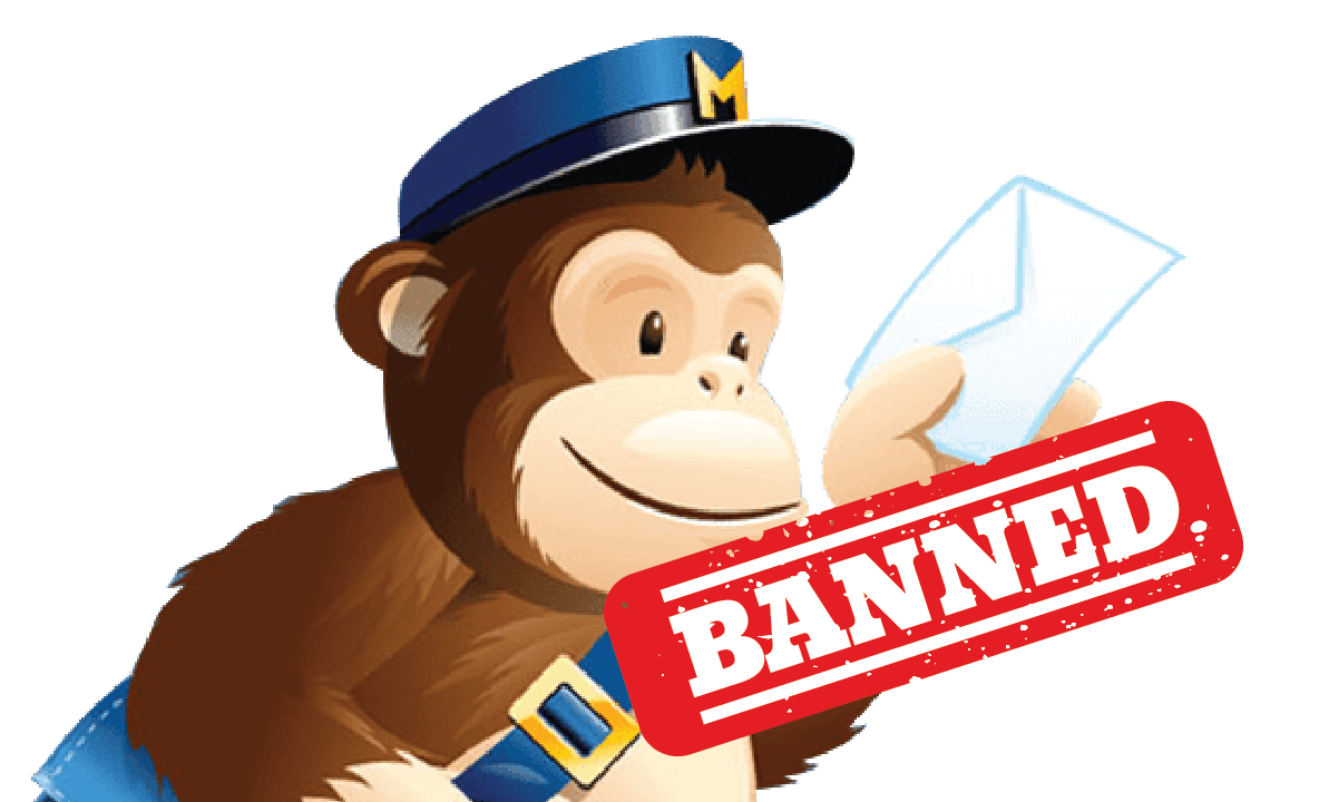 MailChimp banned me!
