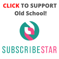 Support Old School SubscribeStar